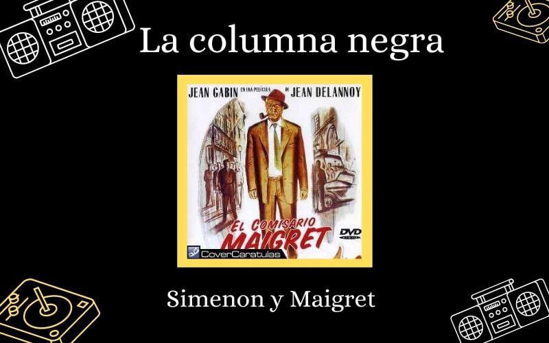 La columna negra - Simenon y Maigret